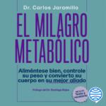 El maravilla metabólico – Dr. Carlos Jaramillo | Descargar PDF