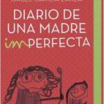 Diario de una principio imperfecta – Isabel García-Zarzamora | Descargar PDF