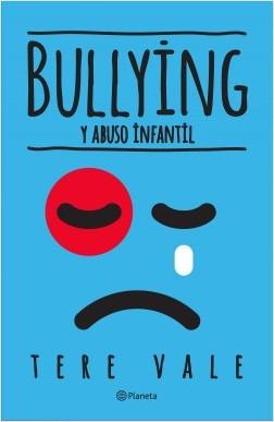 Bullying y demasía inmaduro – Tere Vale | Descargar PDF