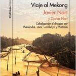 Alucinación al Mekong – Javier Nart,Gorka Nart   Descargar PDF