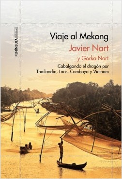 Alucinación al Mekong – Javier Nart,Gorka Nart | Descargar PDF