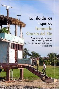 La isla de los ingenios – Fernando García del Río | Descargar PDF