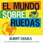 El mundo sobre ruedas – Albert Casals | Descargar PDF