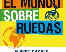 El mundo sobre ruedas – Albert Casals   Descargar PDF