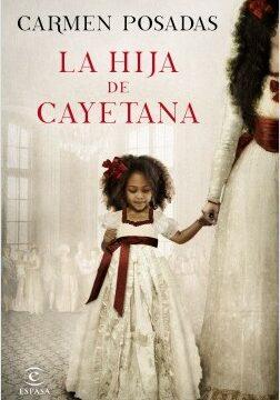 La hija de Cayetana – Carmen Posadas | Descargar PDF