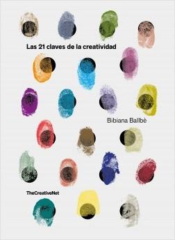 Las 21 claves de la creatividad – Bibiana Ballbè | Descargar PDF