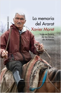 La memoria del Ararat - Xavier Moret | Planeta de Libros