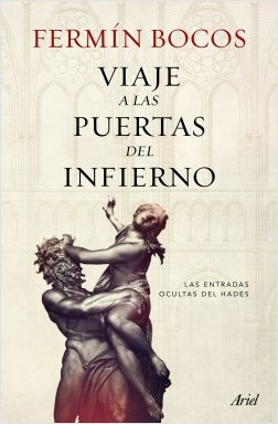 Viaje a las puertas del infierno - Fermín Bocos | Planeta de Libros