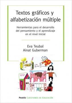 Textos gráficos y alfabetización múltiples - Eva Teubal,Ainat Guberman | Planeta de Libros