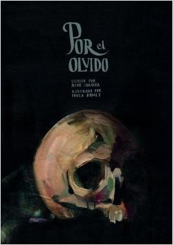 Por el olvido - Aitor Saraiba,Paula Bonet | Planeta de Libros