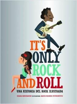It's Only Rock and Roll - Susana Monteagudo,Marta Colomer - Tutticonfetti   Planeta de Libros