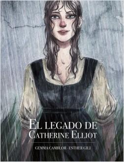 El legado de Catherine Elliot - Esther Gili,Gemma Camblor | Planeta de Libros