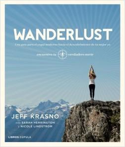 Wanderlust - Jeff Krasno | Planeta de Libros
