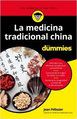 La medicina tradicional china para Dummies - Jean Pelissier | Planeta de Libros