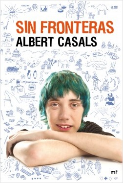 Sin fronteras - Albert Casals | Planeta de Libros