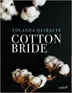 Cotton Bride - Yolanda Quiralte | Planeta de Libros