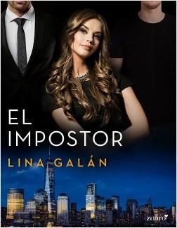 El impostor - Lina Galán | Planeta de Libros