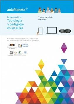 Perspectivas 2014: Tecnologías y pedagogía en las aulas.El futuro inmediato en – José Manuel Pérez Tornero,Mireia Pi   Descargar PDF