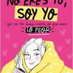 No eres tú, soy yo – Pedrita Parker | Descargar PDF