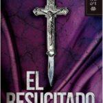 El resucitado – Gustavo Alvarez Gardeazabal | Descargar PDF