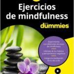 Ejercicios de mindfulness para Dummies – Shamash Alidina,Joelle Jane Marshall | Descargar PDF