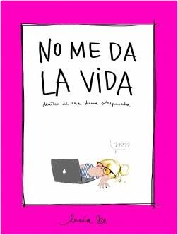 No me da la vida – Lucía Be | Descargar PDF
