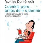 Cuentos para ayer de ir a descansar – Dr. Eduard Estivill,Montse Doménech | Descargar PDF