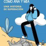 Yo además quise ser como Ana y Mia – Leire Martín Curto | Descargar PDF