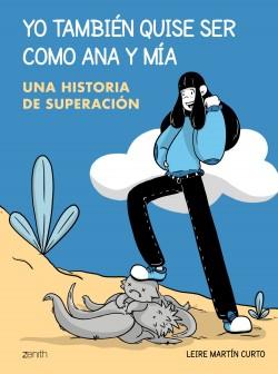 Yo además quise ser como Ana y Mia – Leire Martín Curto   Descargar PDF