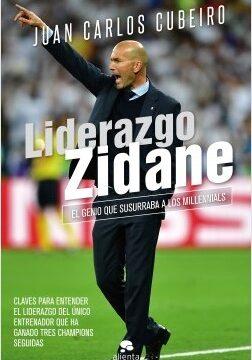 Liderazgo Zidane – Juan Carlos Cubeiro Villar   Descargar PDF