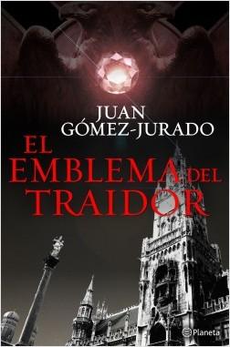 El emblema del traidor – Juan Gómez-Cuerpo | Descargar PDF