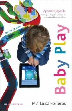 Baby play - María Luisa Ferrerós | Planeta de Libros