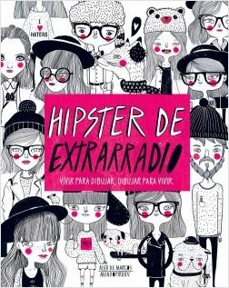 Hipster de extrarradio - Alex De Marcos   Planeta de Libros