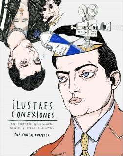 Ilustres conexiones - Carla Fuentes | Planeta de Libros