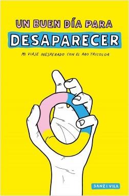 Un buen día para desaparecer - Pau Sanz i Vila | Planeta de Libros