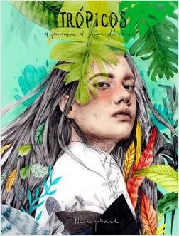 Trópicos - Naranjalidad | Planeta de Libros