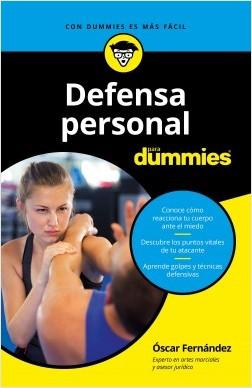 Defensa personal para Dummies - Oscar Fernández Sánchez | Planeta de Libros