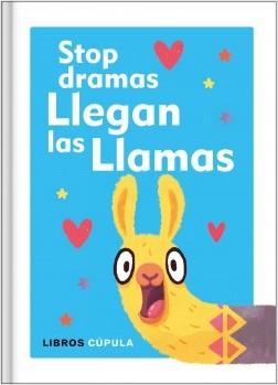Stop dramas, llegan las llamas - AA. VV. | Planeta de Libros
