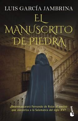 El manuscrito de piedra - Luis García Jambrina | Planeta de Libros