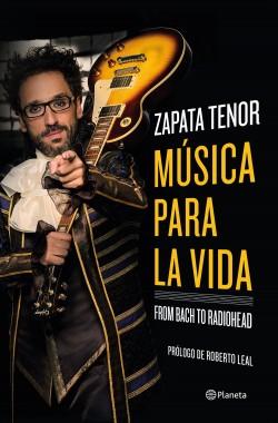 Música para la vida - Zapata Tenor | Planeta de Libros