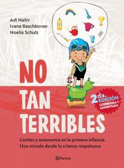 No tan terribles - Adí Nativ,Ivana Raschkovan,Noelia Schulz   Planeta de Libros