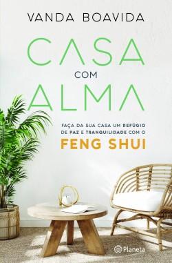Casa com Alma - Vanda Boavida | Planeta de Libros
