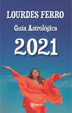 Guía astrológica 2021 - Lourdes Ferro | Planeta de Libros