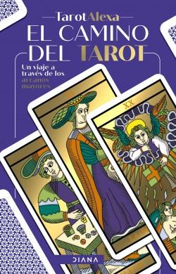 El camino del tarot - Tarot Alexa | Planeta de Libros