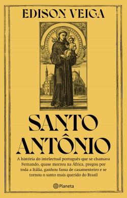 Santo Antonio - Edison Veiga | Planeta de Libros