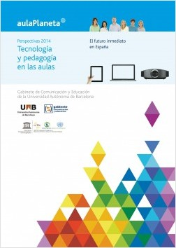 Perspectivas 2014: Tecnologías y pedagogía en las aulas.El futuro inmediato en - José Manuel Pérez Tornero,Mireia Pi   Planeta de Libros