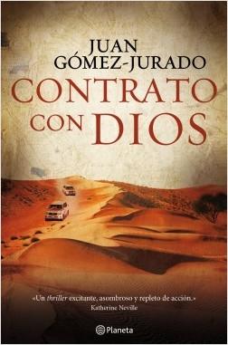 Contrato con Dios - Juan Gómez-Jurado | Planeta de Libros