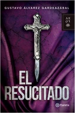 El resucitado - Gustavo Alvarez Gardeazabal   Planeta de Libros