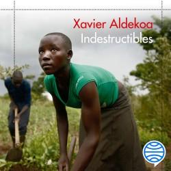 Indestructibles - Xavier Aldekoa | Planeta de Libros