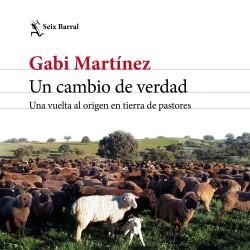 Un cambio de verdad - Gabi Martínez | Planeta de Libros